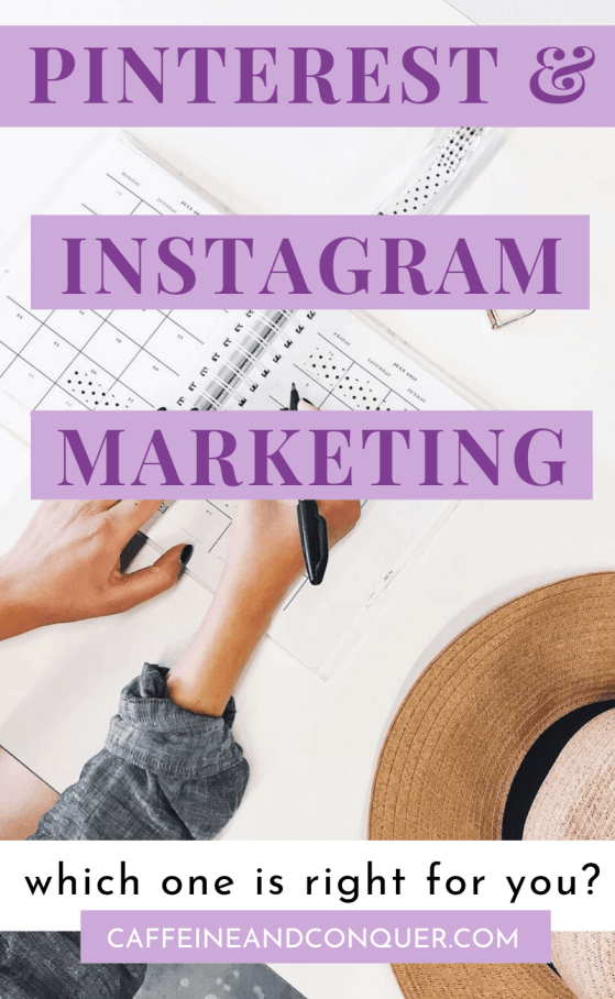 A pinnable image: Pinterest and Instagram Marketing: Which One Is Right For Me?