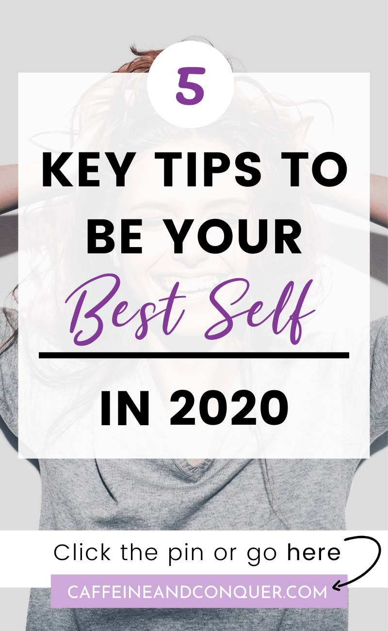 "A pinnable image with text ""5 key tips to be your best self in 2020"""