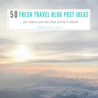 50 travel blog ideas