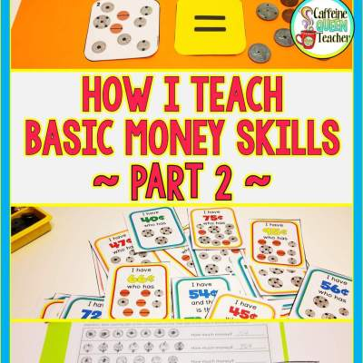 Teaching Money Skills – Part 2