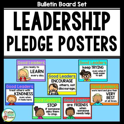 Leadership Pledge Posters for classroom bulletin boards