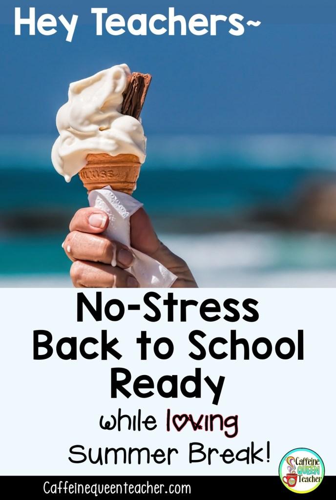No Stress Back to School for Teachers During Summer Break!