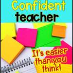 boosting-teacher-confidence-with-easy-tips-article- image-with sticky-notes-shown