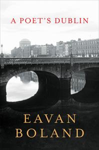 Eavan Boland A Poets Dublin Cover 2.jpg