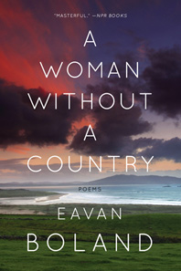 Eavan Boland A Woman Without A Country Cover.jpg