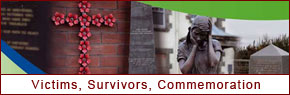 New section about Victims, Survivors and Commemoration: Launched on 16th June 2009