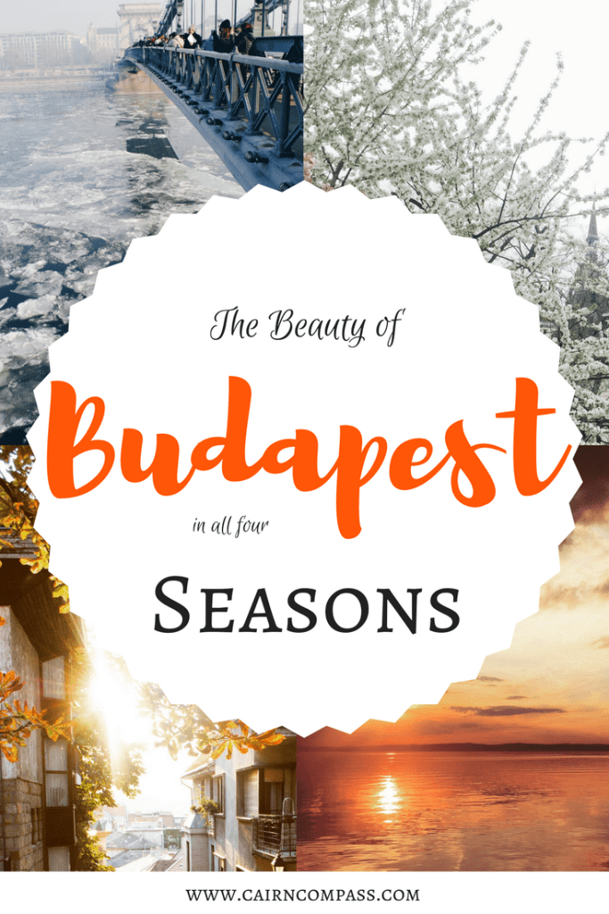 The Beauty of Budapest in all Four Seasons