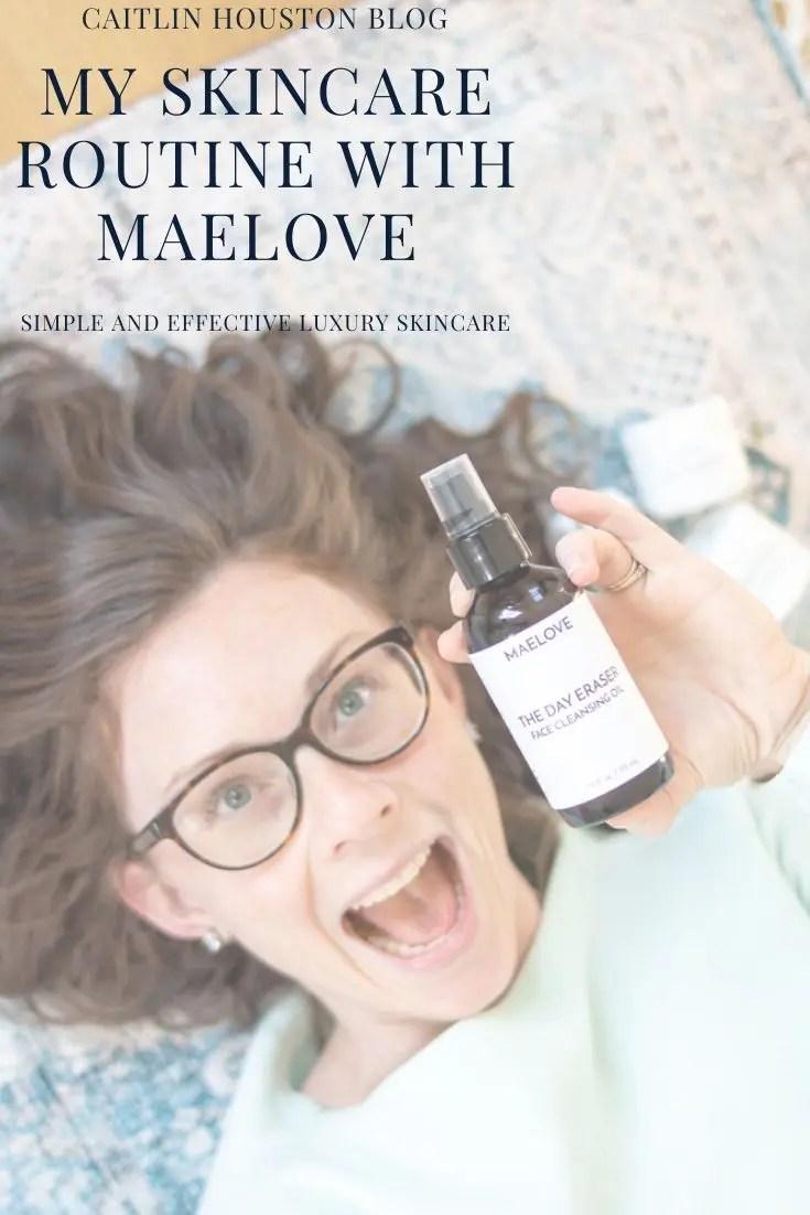 MaeLove Skincare Routine