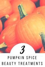 DIY Pumpkin Spice Beauty Treatments_Pinterest