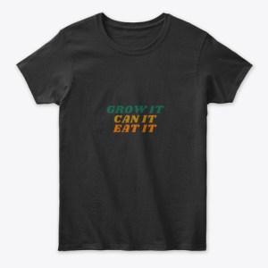 Grow It, Can It, Eat It