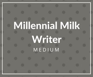 medium-publication-writer-millennial-milk