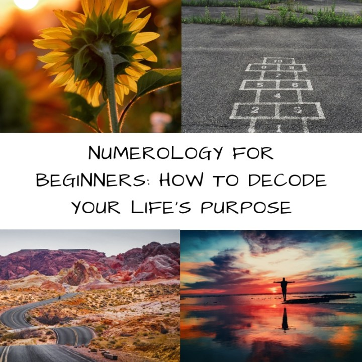 Numerology for Beginners: How to Uncover Your Purpose in Life