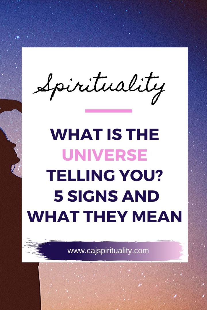 What is the Universe Telling You? 5 Signs and What They Mean