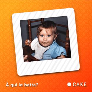 Amatrice de gâteau depuis son plus jeune âge! ? Pouvez-vous deviner de qui il s'agit?