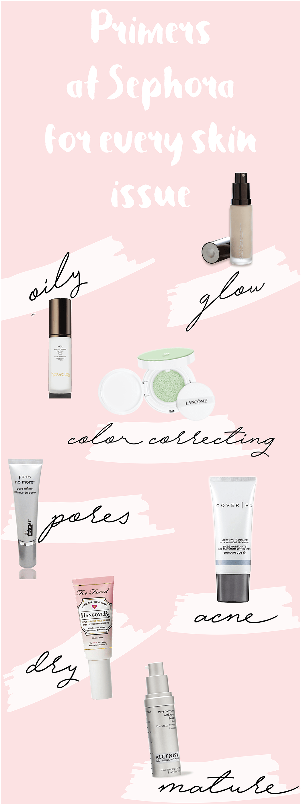 Makeup primers at Sephora for every skin type and issue. Makeup primers for acne prone skin, makeup primer oily skin, makeup primer wrinkle skin, makeup primer dry skin, color correcting makeup primer, makeup primer for large pores, anti aging makeup primer, makeup primer for glowy skin