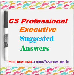 CS Professional executive suggested answers