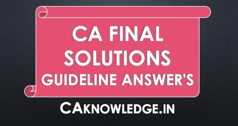 CA Final Solutions