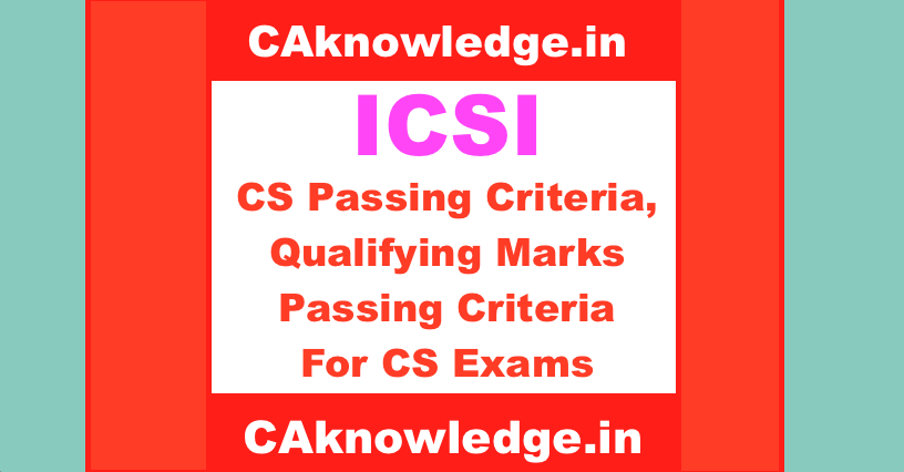 Qualifying Marks Passing Criteria for CS