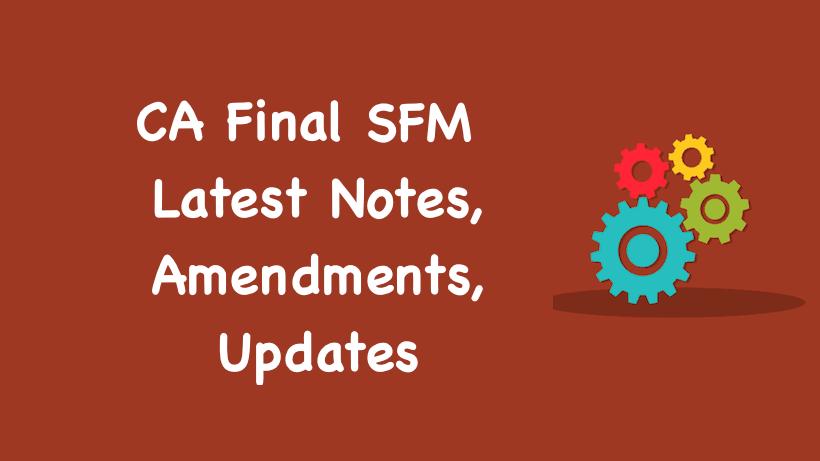 CA Final SFM Notes