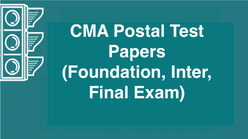 CMA Postal Test Papers