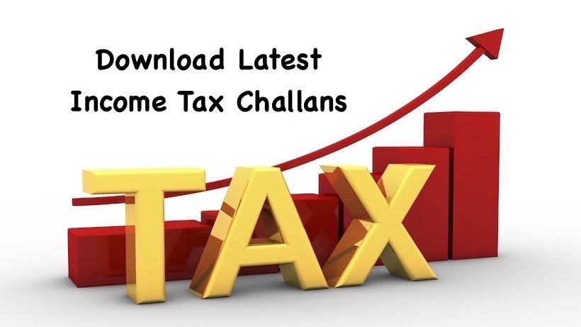 Download Latest Income Tax Challans