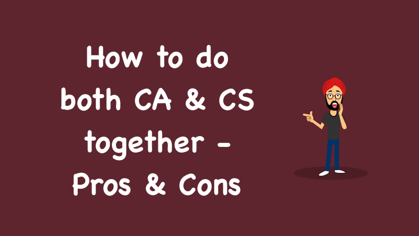 How to do both CA and CS together