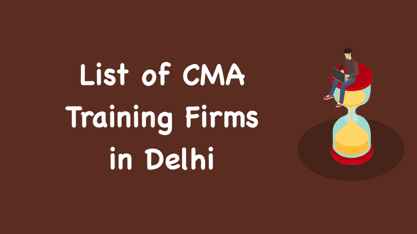 List of CMA Training Firms in Delhi