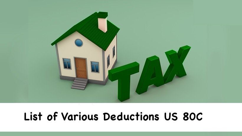 List of Various Deductions US 80C