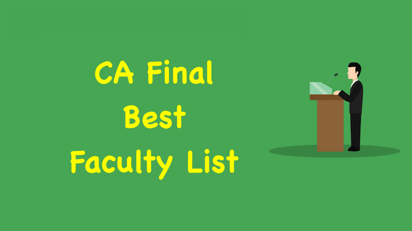 CA Final Best Faculty List