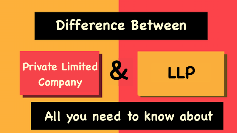 Difference Between Private Limited Company VS LLP
