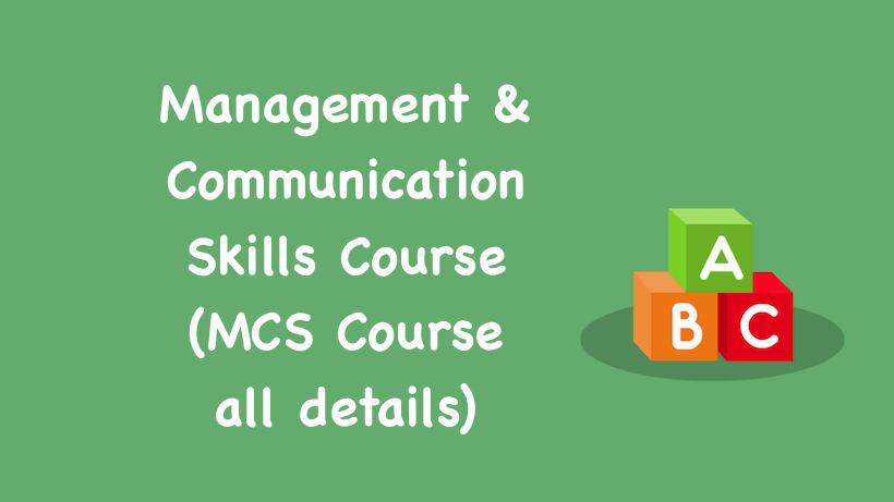 Management & Communication Skills Course MCS Course