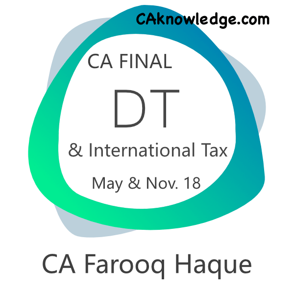 CA Final DT and International Tax
