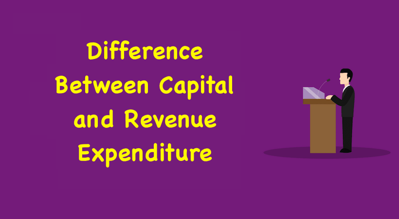 Expenditure and Revenue Expenditure