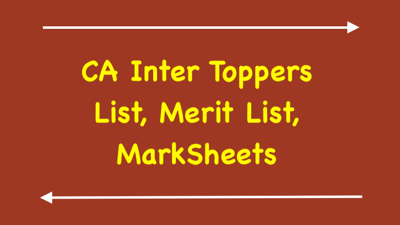 CA Inter Toppers List, Merit List