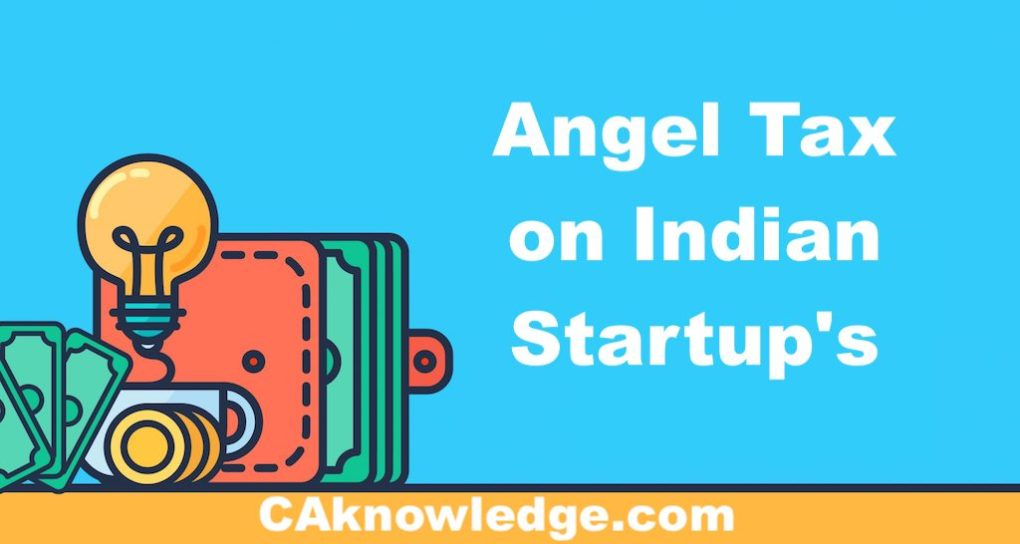 Angel Tax on Indian Startup's