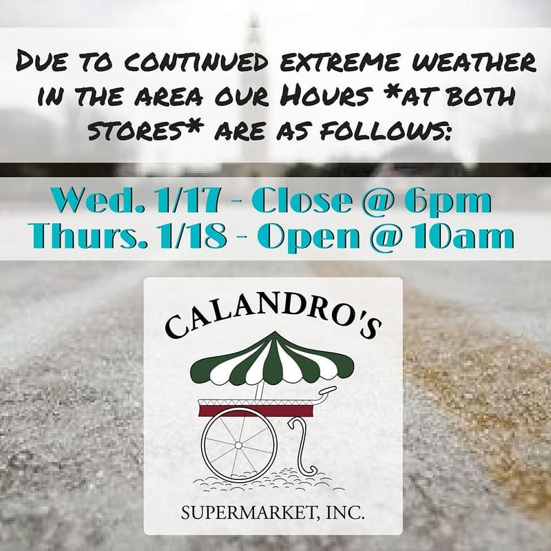 Calandro's Winter Weather & Store Hours Update #3: The updates continue with another freezing night…