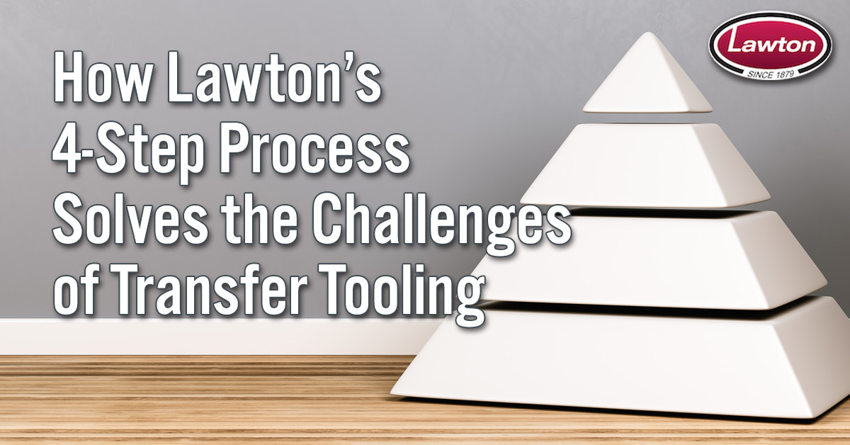 Lawton Transfer Tooling