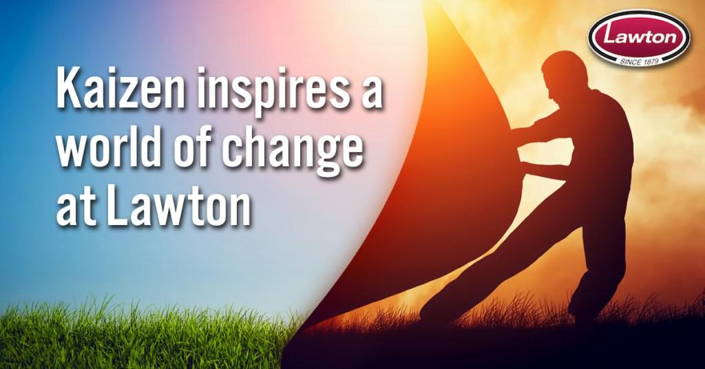 Lawton Kaizen Change
