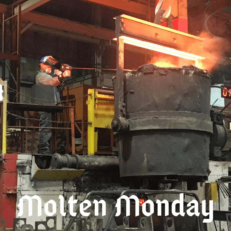 Molten Monday