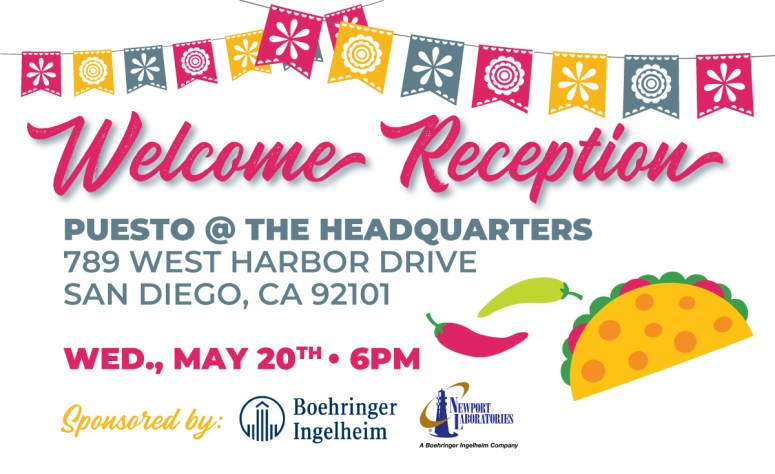 Welcome Reception: Wednesday, May 20 at 6pm, at Puesto in San Diego