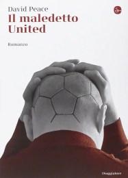 Il Maledetto United - David Peace