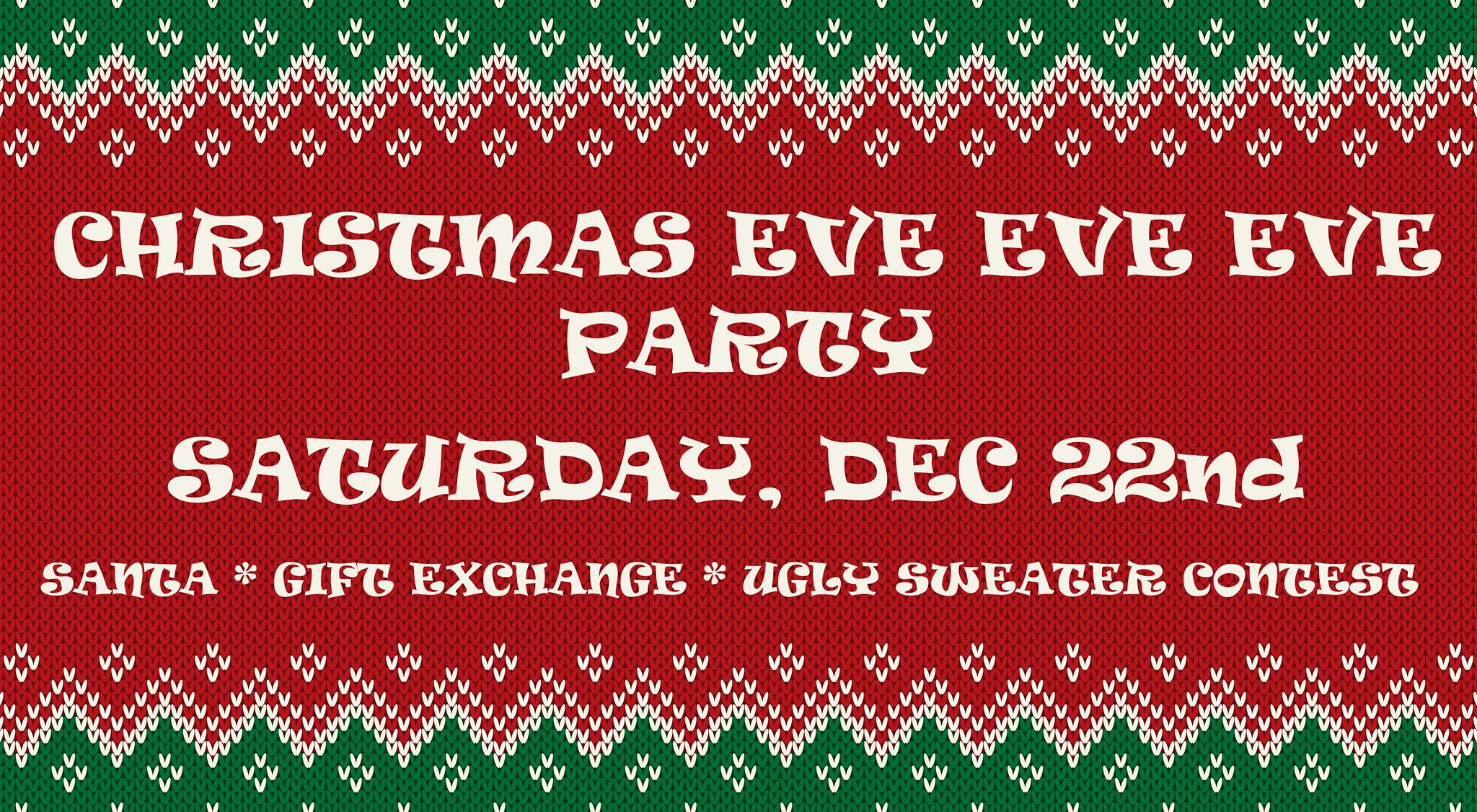 Christmas Evening Party.Christmas Eve Eve Eve Party At Jack Pine Brewery Brainerd