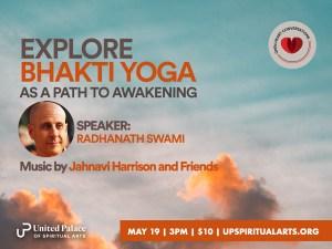 Open Heart Conversations: Bhakti Yoga with Radhanath Swami @ United Palace