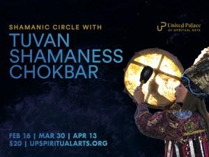 Shamanic Circle with Tuvan Shamaness ChokBar @ United Palace