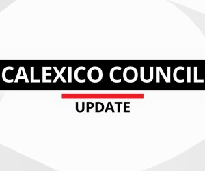 Calexico Project Gets New Life; Anti-Nuisance Measures Get Nod