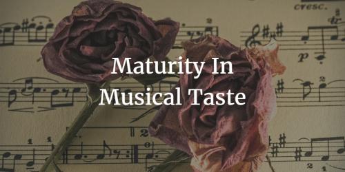 maturity-in-musical-taste