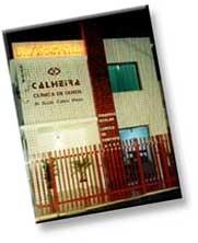 Antiga Fachada do Calheira Day Hospital