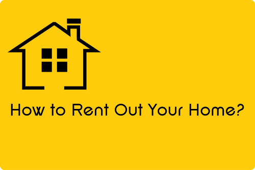 How to Rent Out Your Home