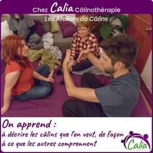 Chez Calia Calinotherapie. On apprend à décrire les câlins dont on a besoin