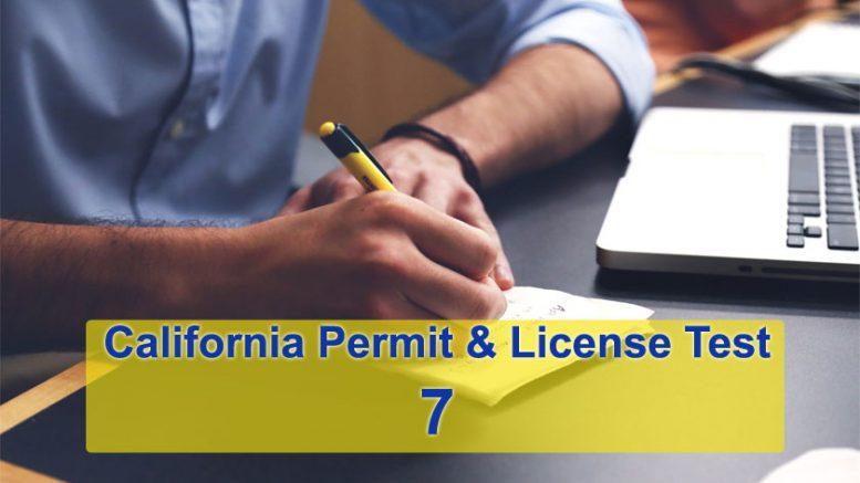 California Permit & License Test 7